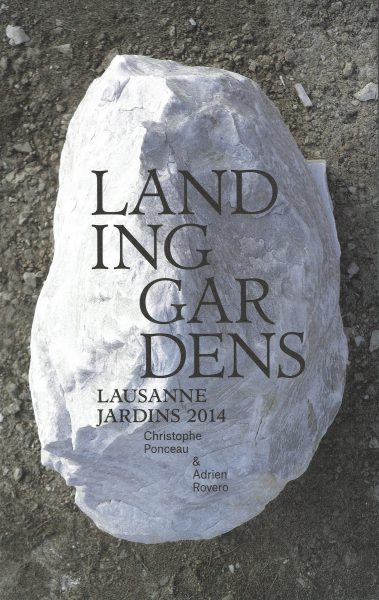 ESTAR arquitectos - LANDING GARDENS Lausanne Jardins 2014